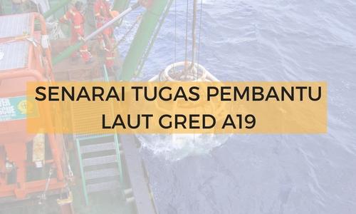 Senarai Tugas Pembantu Laut Gred A19