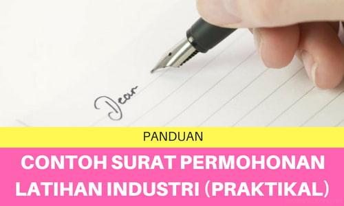 Contoh Surat Permohonan Latihan Industri (Praktikal)